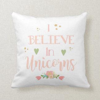 Ich glaube an Einhörner Kissen