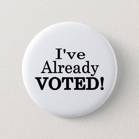 Ich habe bereits gewählt runder button 5,1 cm