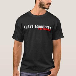 Ich habe der tourettes T-Shirt