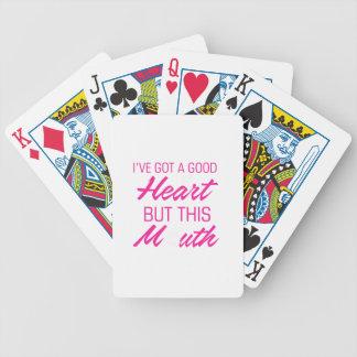 Ich habe ein gutes Herz aber diesen Mund Bicycle Spielkarten
