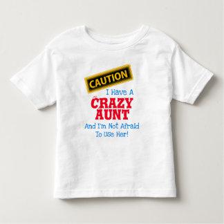"""""""Ich habe eine verrückte Tante und ich habe nicht Kleinkind T-shirt"""