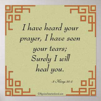 Ich habe Ihr Gebete Bibel-Zitat-Gebet gehört Poster