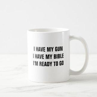 Ich habe mein Gewehr, das ich meine Bibel habe, Kaffeetasse