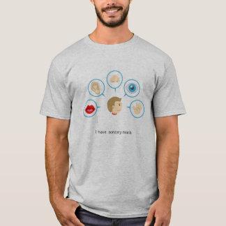 Ich habe sensorischen Bedarf - den T - Shirt der