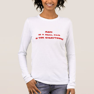 Ich habe Shirt der RSD T - Shirt-Schmerz RSD