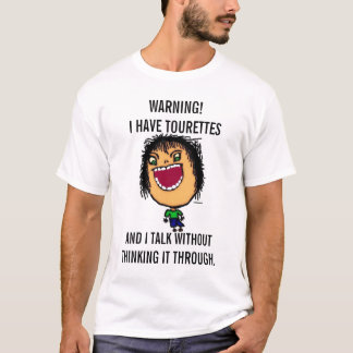 Ich habe Tourettes Cartoon T-Shirt