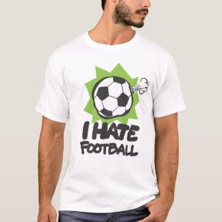 ICH HASSE FUSSBALL T-Shirt
