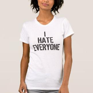 Ich hasse jeder lustiger T - Shirt