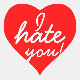 Ich hasse Sie Aufkleber! Herz-Aufkleber