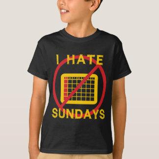 Ich hasse Sonntage T-Shirt