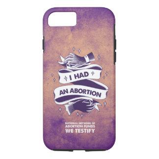 Ich hatte einen Abtreibungs-Telefon-Kasten iPhone 7 Hülle