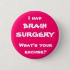 Ich hatte Gehirn-Operation, was bin Ihre Runder Button 5,1 Cm