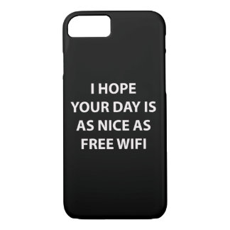 Ich hoffe, dass Ihr Tag als Nizza Fall ist iPhone 8/7 Hülle