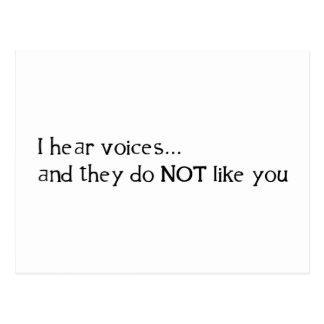 Ich höre, dass Stimmen… und sie Sie nicht mögen Postkarte
