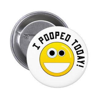 Ich kackte heute! runder button 5,7 cm