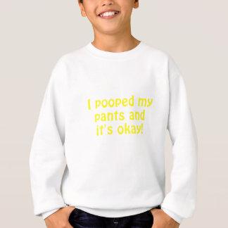 Ich kackte meine Hosen und sein O.K. Sweatshirt