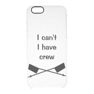 Ich kann ich Crew-Fall nicht haben Durchsichtige iPhone 6/6S Hülle