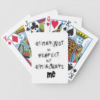 Ich kann möglicherweise nicht perfekt aber immer bicycle spielkarten