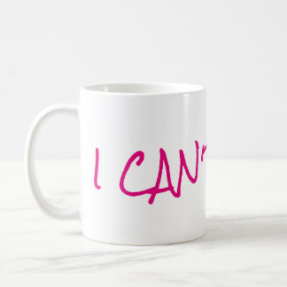 Ich kann nicht einmal Kaffee-Tasse Kaffeetasse