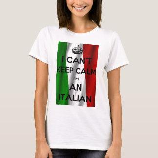ICH KANN RUHE NICHT BEHALTEN… Ich bin ITALIENISCH T-Shirt
