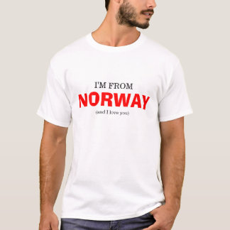 Ich komme aus NORWEGEN! T-Shirt
