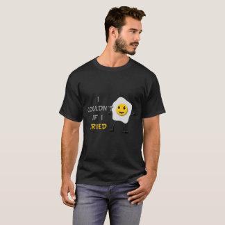 Ich könnte nicht wenn Spiegelei-Schwarz-T-Shirt I T-Shirt