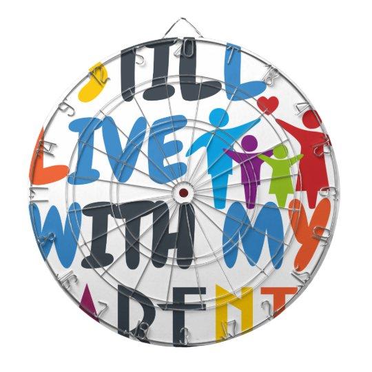 Ich lebe noch mit meinen Eltern Dart-scheibe