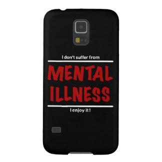 Ich leide nicht unter Geisteskrankheit, ich Samsung Galaxy S5 Hüllen
