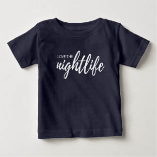 """""""ich Liebe das Nachtleben"""", moderner Baby T-shirt"""