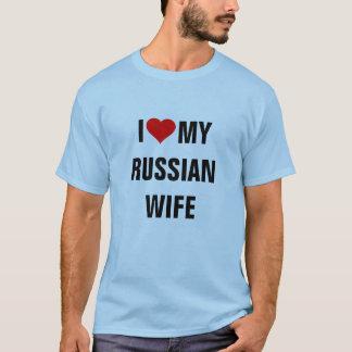 """""""Ich Liebe meine russische Ehefrau """" T-Shirt"""