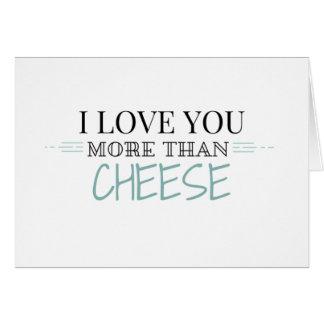 """""""Ich Liebe Sie mehr als Käse-"""" Gruß-Karte Grußkarte"""