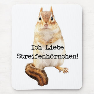 Ich Liebe Streifenhörnchen! Mousepads