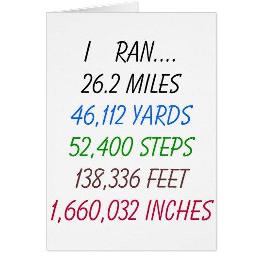 Ich ließ 26,2 Meilen laufen Grußkarte