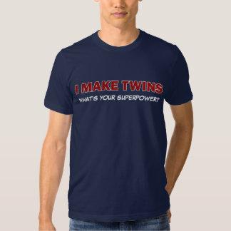 ICH MACHE ZWILLINGE, was bin Ihre Supermacht? Hemden