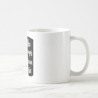 """""""Ich mag große Schalen und ich kann nicht liegen"""" Kaffeetasse"""