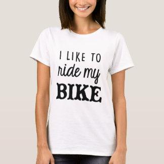 Ich mag mein Fahrrad-T-Stück reiten T-Shirt