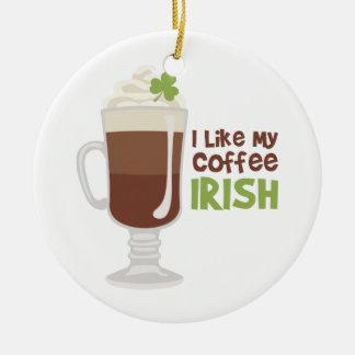 Ich mag meinen Kaffee irisch Keramik Ornament