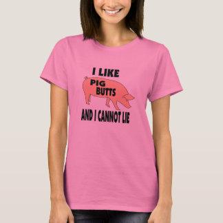 Ich mag Schwein-Hintern und ich kann nicht liegen T-Shirt