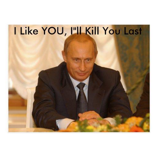 """Ich mag SIE, I """" ll Tötung, die Sie dauern Postkarten"""