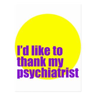 Ich möchte meinem Psychiater danken Postkarte