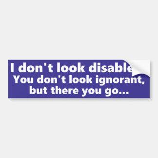 Ich schaue nicht mit Behinderung, aber Sie schauen Autoaufkleber