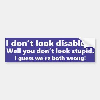 Ich schaue nicht mit Behinderung? Sie schauen Autoaufkleber