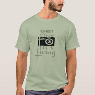 """""""Ich schieße Leute für einen lebenden"""" T - Shirt! T-Shirt"""