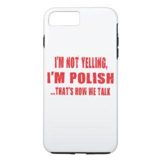 Ich SCHREIE NICHT, ich bin POLITUR, DIE IST, WIE iPhone 8 Plus/7 Plus Hülle