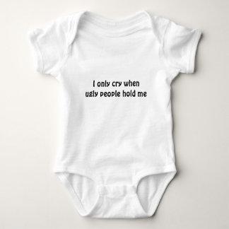Ich schreie nur, wenn hässliche Leute mich Baby Strampler