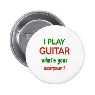Ich spiele Gitarre, was Ihre Supermacht ist? Runder Button 5,7 Cm