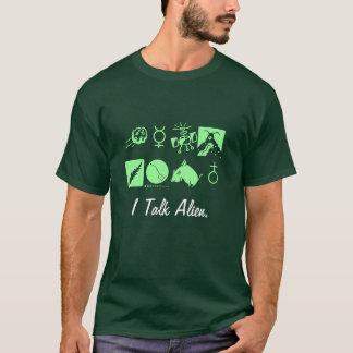 Ich spreche alien-Shirt T-Shirt
