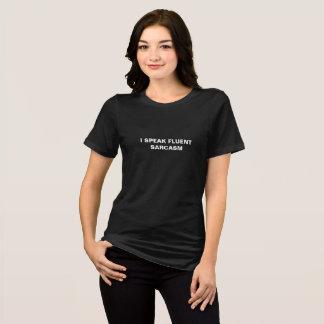 """""""Ich spreche der T - Shirt der fließender"""