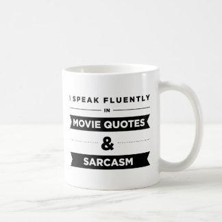 Ich spreche fließend in der Film-Zitat-und Kaffeetasse
