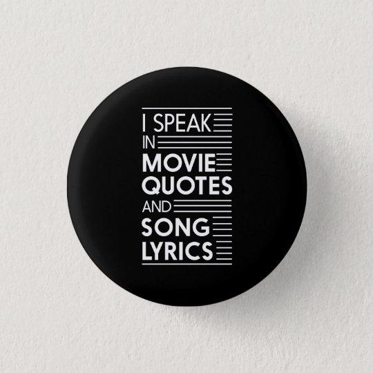 Ich spreche in den Film-Zitat-und Lied-Texten Runder Button 3,2 Cm